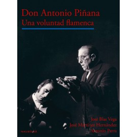 Don Antonio Piñana, una voluntad flamenca